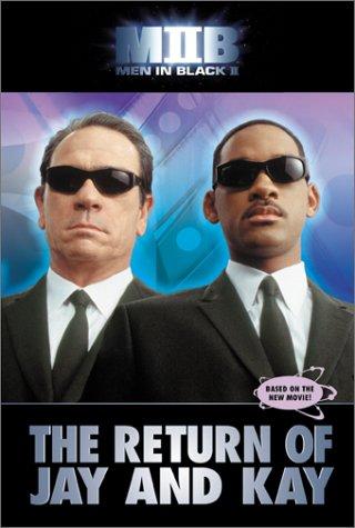 9780060011796: Men in Black II: Return of Jay and Kay