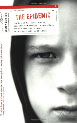 9780060011840: Epidemic: The Rot of American Culture