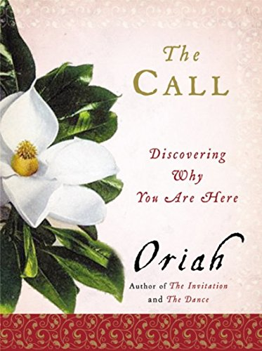 9780060011949: The Call: Discovering Why You Are Here