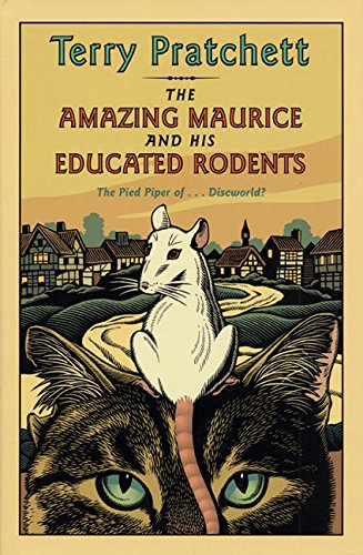 The Amazing Maurice and His Educated Rodents: Terry Pratchett