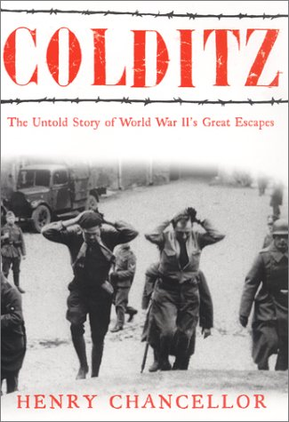 9780060012526: Colditz: The Untold Story of World War II's Great Escapes