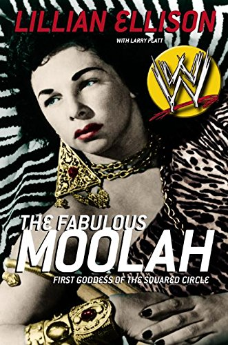 9780060012588: The Fabulous Moolah: First Goddess of the Squared Circle