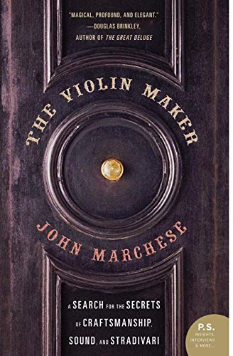 9780060012687: The Violin Maker: A Search for the Secrets of Craftsmanship, Sound and Stradivari