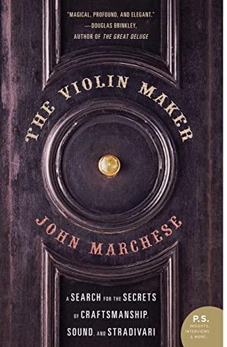 9780060012687: The Violin Maker: A Search for the Secrets of Craftsmanship, Sound, and Stradivari