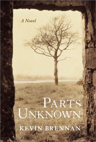 9780060012762: Parts Unknown: A Novel