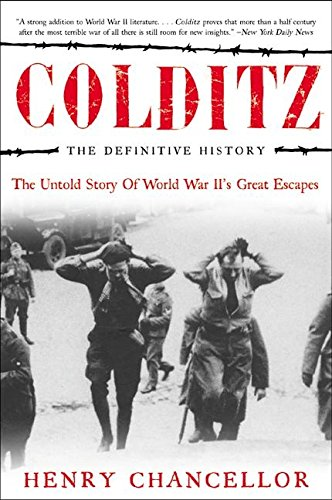 9780060012861: Colditz, the Definitive History: The Untold Story of World War Ii's Great Escapes