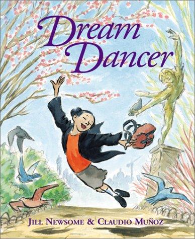 Dream Dancer: Jill Newsome; Illustrator-Claudio