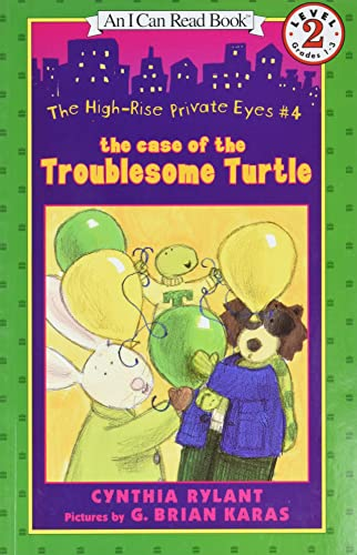 9780060013233: The High-Rise Private Eyes #4: The Case of the Troublesome Turtle