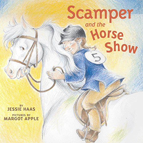 Scamper and the Horse Show: Haas, Jessie
