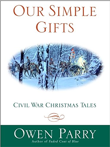 9780060013783: Our Simple Gifts: Civil War Christmas Tales