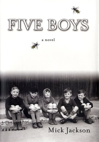 Five Boys: A Novel: Jackson, Mick
