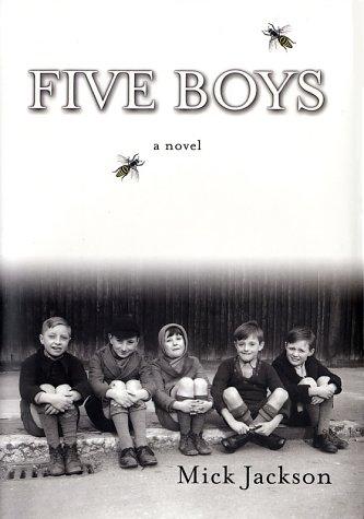 9780060013943: Five Boys: A Novel