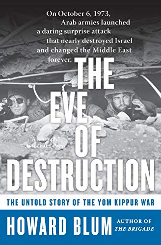 9780060014001: The Eve of Destruction: The Untold Story of the Yom Kippur War
