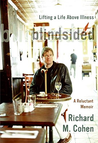 9780060014094: Blindsided: Lifting a Life Above Illness: A Reluctant Memoir