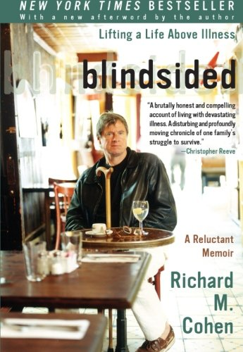 9780060014100: Blindsided: Lifting a Life Above Illness: A Reluctant Memoir
