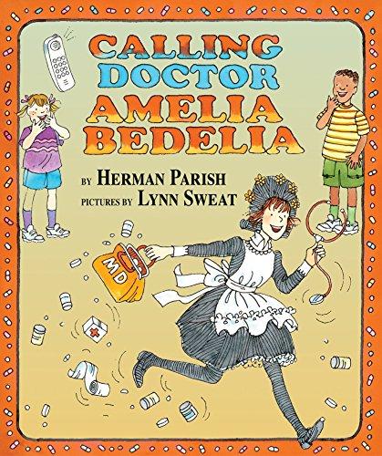 9780060014216: Calling Doctor Amelia Bedelia