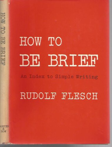 9780060015008: How to be Brief