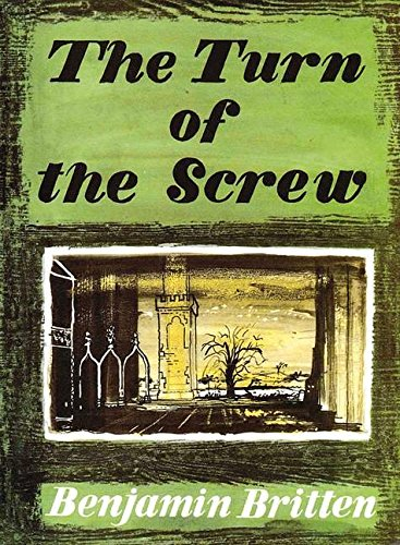9780060015503: The Turn of the Screw (vocal score)