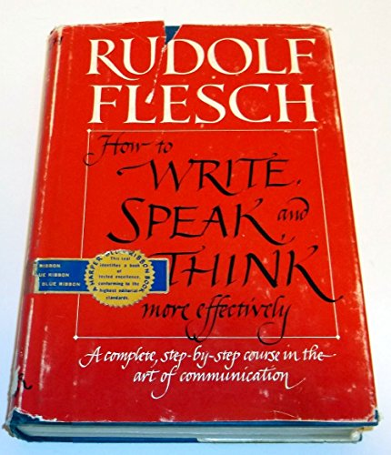 9780060015602: How to Write, Speak, and Think More Effectively