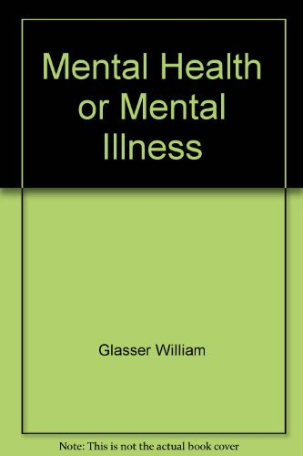 9780060020101: Mental Health or Mental Illness