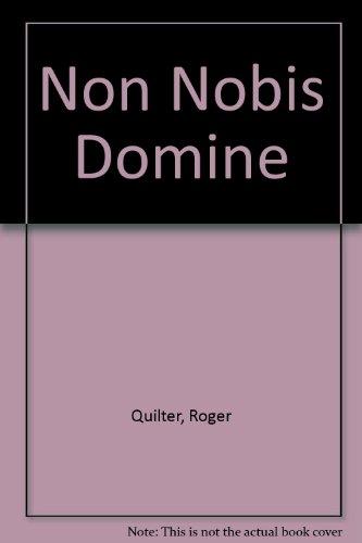 9780060021795: Non Nobis Domine