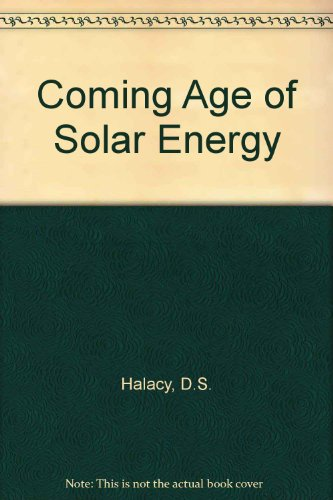 9780060022808: Coming Age of Solar Energy