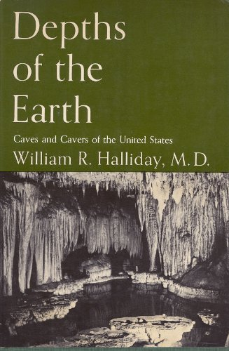 9780060023720: Depths of the Earth: Caves and Caverns of the United States