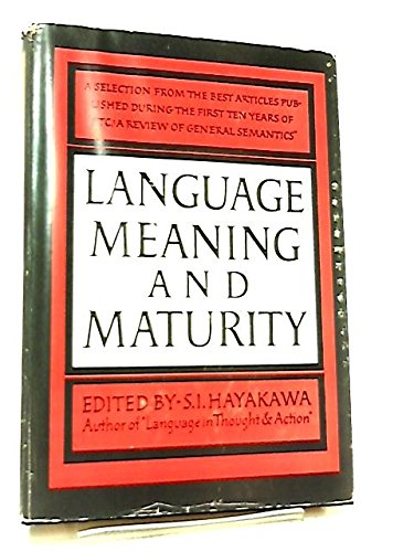 9780060024307: Language, Meaning and Maturity