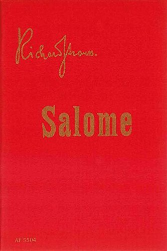 Salome op. 54 (Music Drama in one: Richard Strauss
