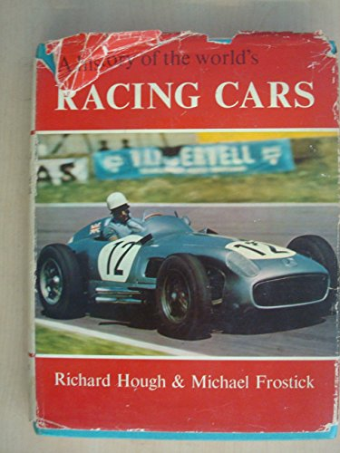 9780060027001: A HISTORY OF THE WORLD'S RACING CARS.
