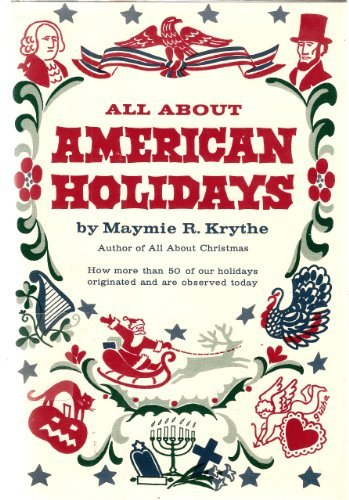 9780060030902: All About American Holidays