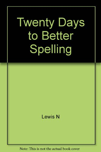 9780060033606: Twenty Days to Better Spelling