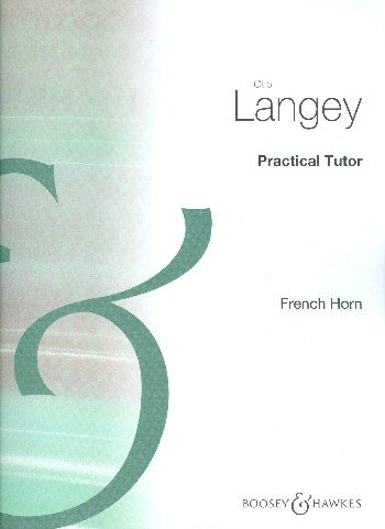 9780060036027: Practical Tutor French Horn