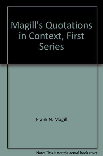 9780060036577: Magill's Quotations in Context, First Series