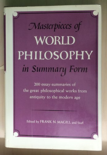 Masterpieces of World Philosophy in Summary Form