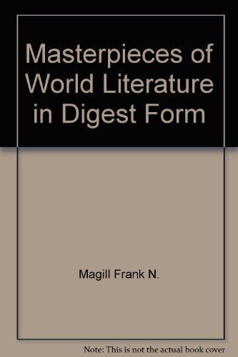 9780060039004: Masterpieces of World Literature in Digest Form