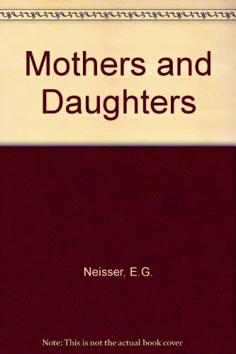 9780060046866: Mothers and Daughters