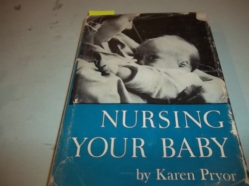 9780060058500: Nursing Your Baby