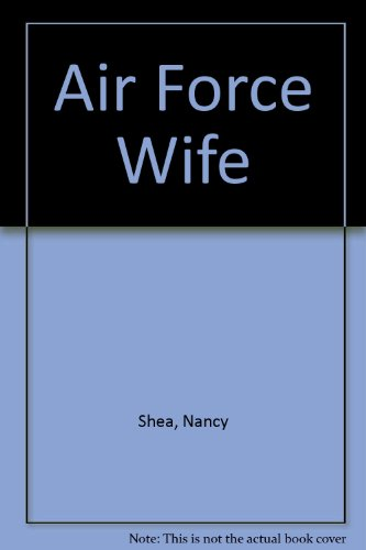 9780060061814: Air Force Wife
