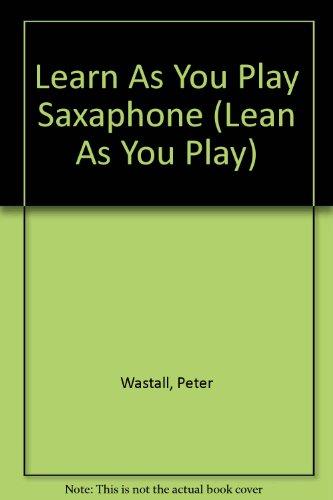 9780060064846: Learn As You Play Saxaphone (Lean As You Play)