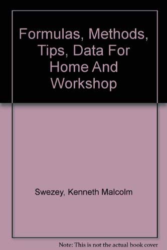 9780060066659: Formulas, Methods, Tips and Data for Home and Workshop