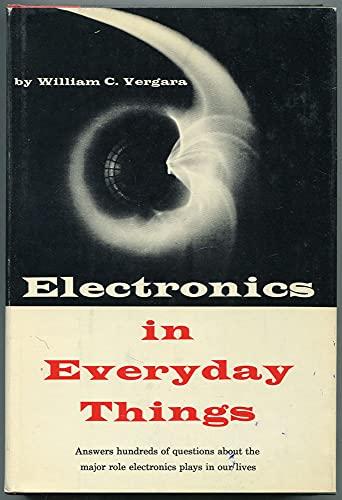 Electronics in Everyday Things: William C. Vergara