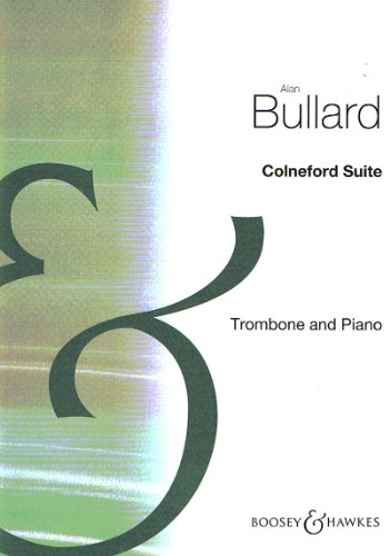 9780060071356: BULLARD A. - Colneford Suite para Trombon y Piano