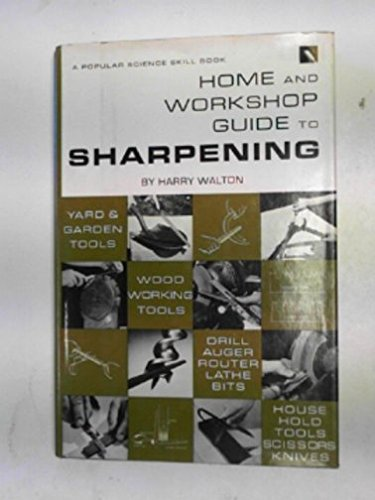 9780060072018: Home and Workshop Guide to Sharpening