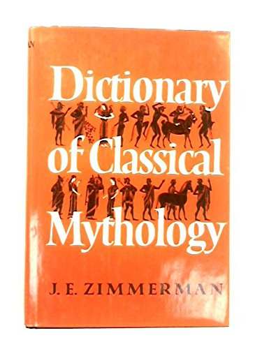 9780060077402: Dictionary of Classical Mythology
