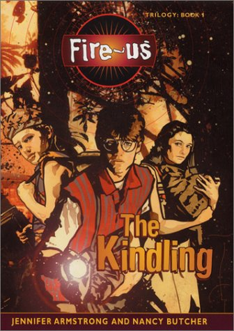 9780060080488: The Kindling (The Fire-Us Trilogy, Book 1)