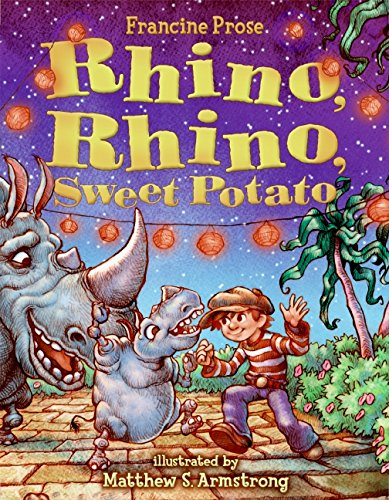 Rhino, Rhino, Sweet Potato (0060080787) by Francine Prose