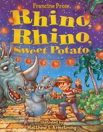 9780060080792: Rhino, Rhino, Sweet Potato (Prose, Francine)