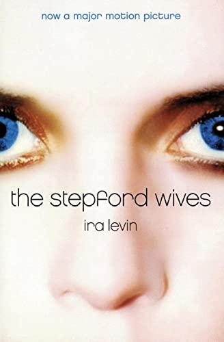 The Stepford Wives: Levin, Ira, Straub,