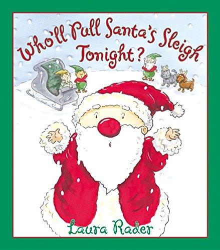 9780060080884: Who'll Pull Santa's Sleigh Tonight?